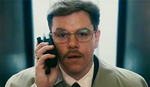 Matt Damon in The Informant!